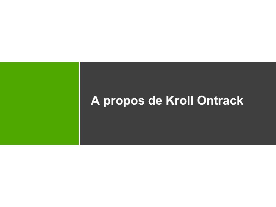 A propos de Kroll Ontrack