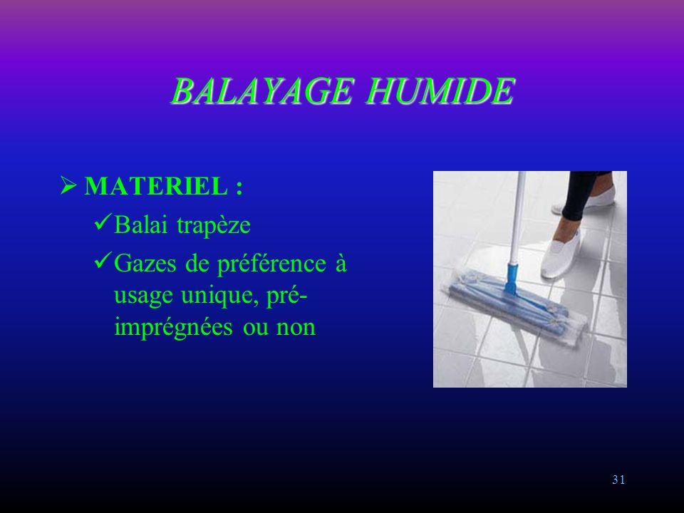 BALAYAGE HUMIDE MATERIEL : Balai trapèze