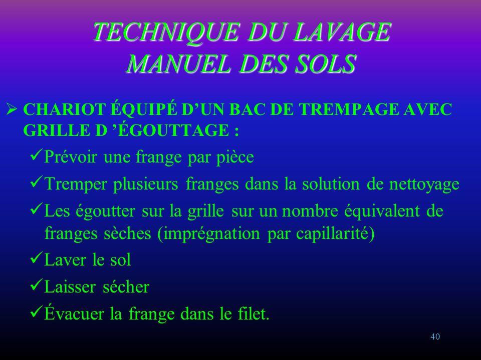 TECHNIQUE DU LAVAGE MANUEL DES SOLS