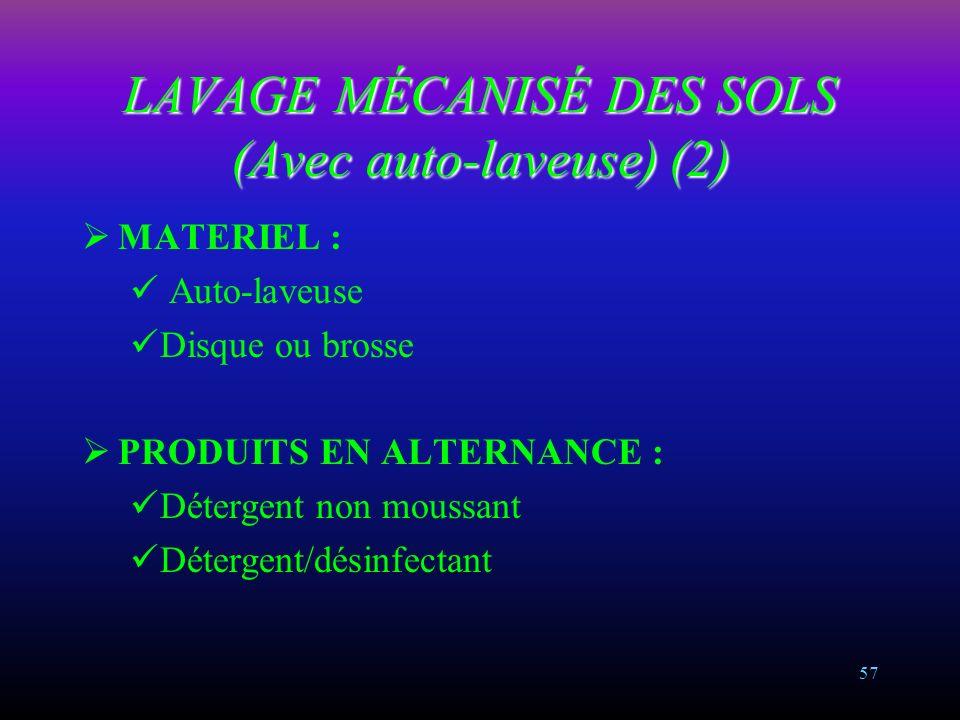 LAVAGE MÉCANISÉ DES SOLS (Avec auto-laveuse) (2)