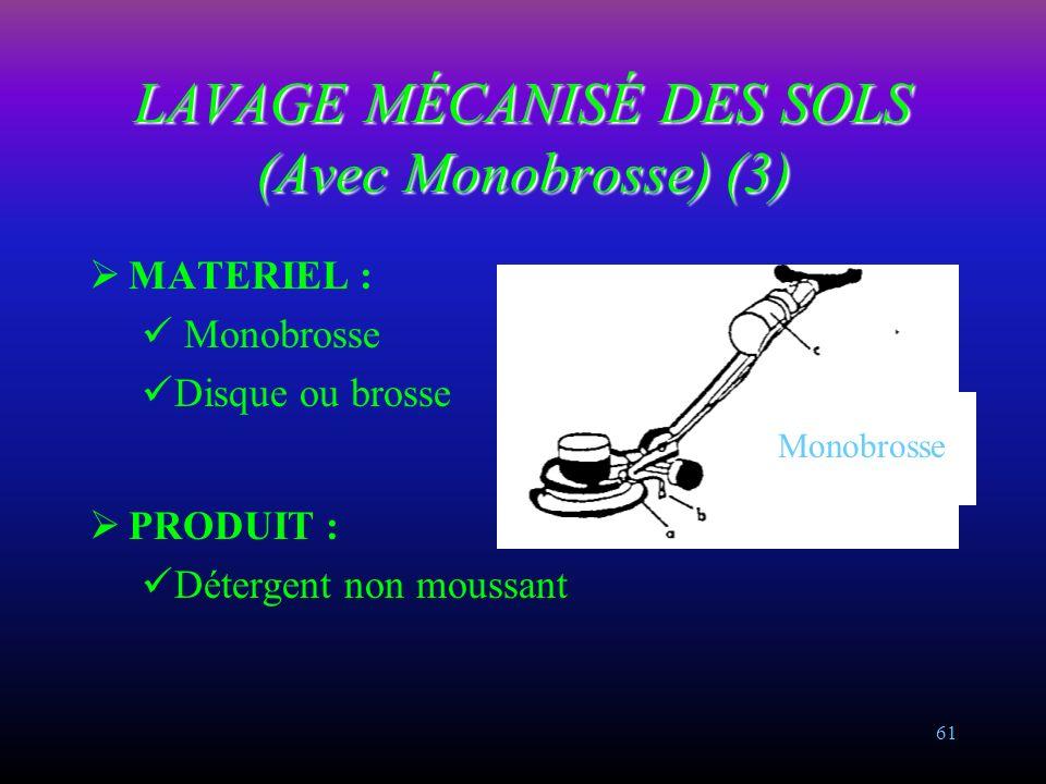 LAVAGE MÉCANISÉ DES SOLS (Avec Monobrosse) (3)
