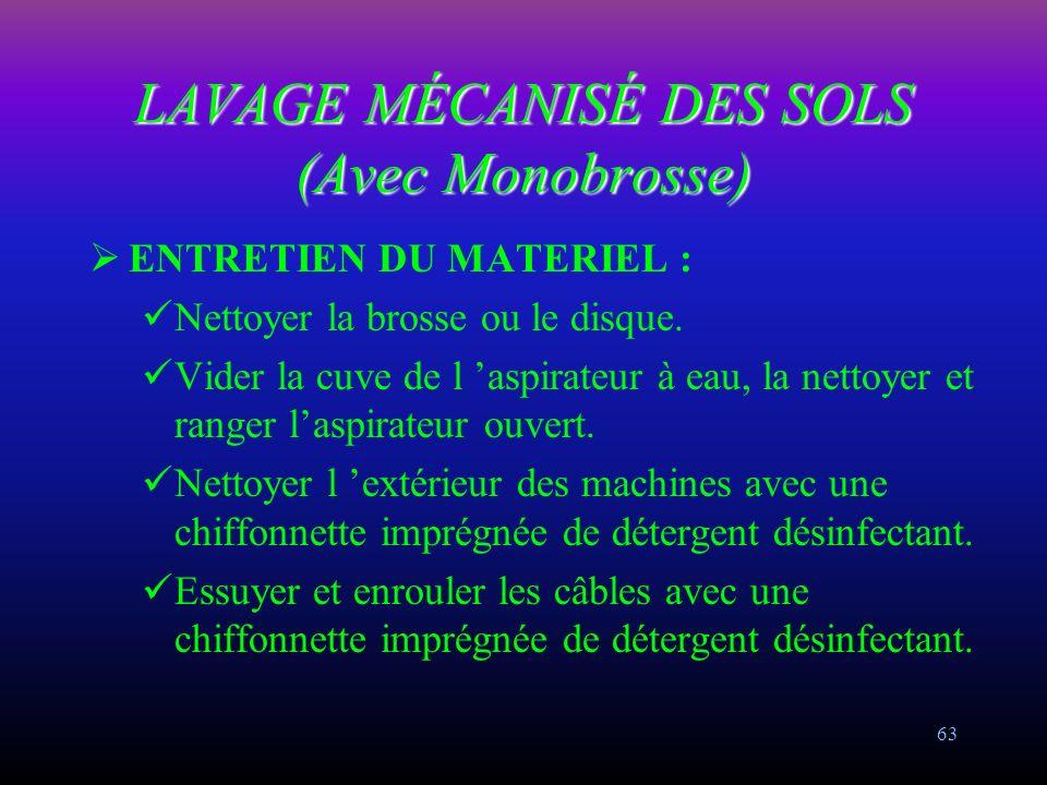 LAVAGE MÉCANISÉ DES SOLS (Avec Monobrosse)