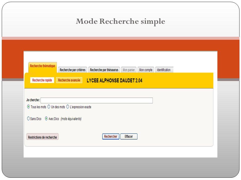Mode Recherche simple