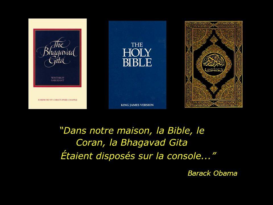 Dans notre maison, la Bible, le Coran, la Bhagavad Gita