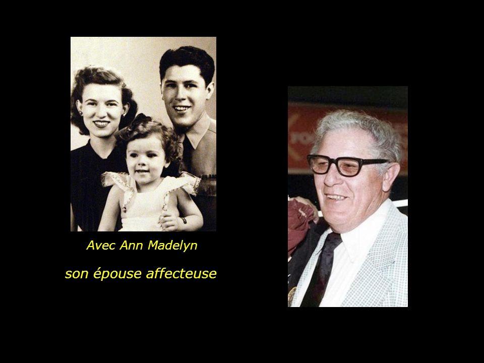 Avec Ann Madelyn son épouse affecteuse