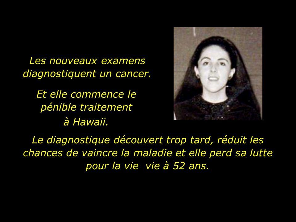 Les nouveaux examens diagnostiquent un cancer.