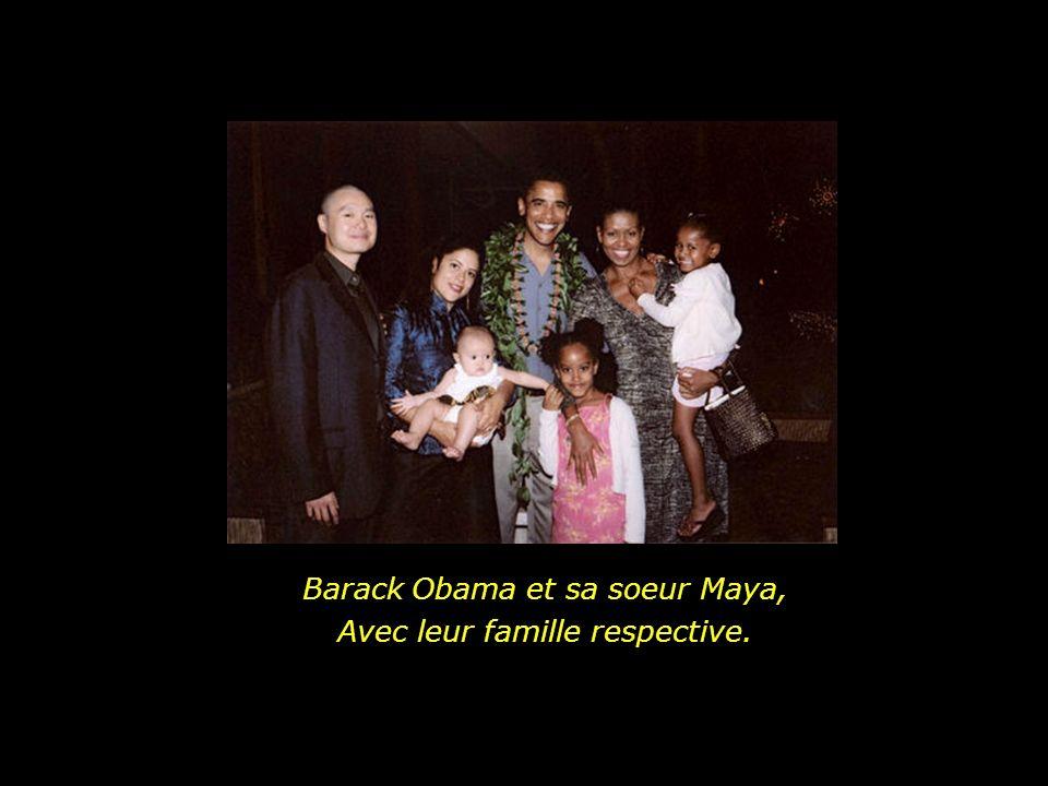 Barack Obama et sa soeur Maya, Avec leur famille respective.