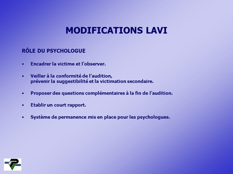 MODIFICATIONS LAVI RÔLE DU PSYCHOLOGUE