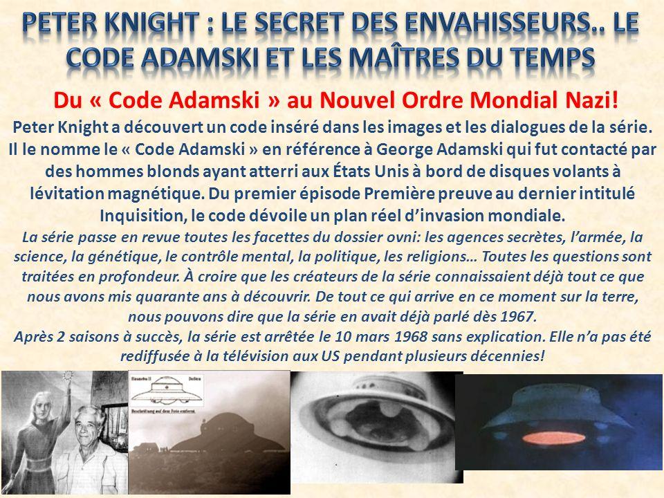 Du « Code Adamski » au Nouvel Ordre Mondial Nazi!