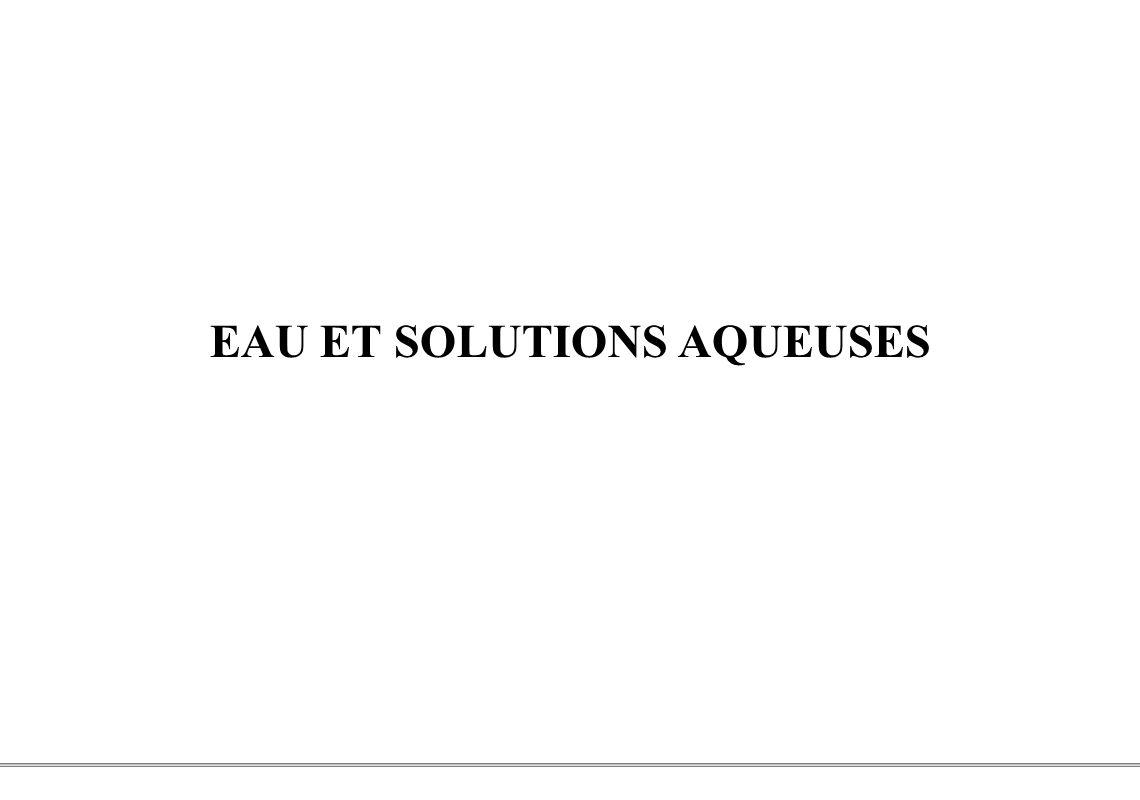 EAU ET SOLUTIONS AQUEUSES