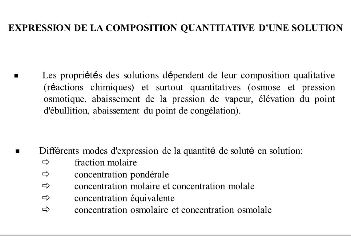 EXPRESSION DE LA COMPOSITION QUANTITATIVE D UNE SOLUTION