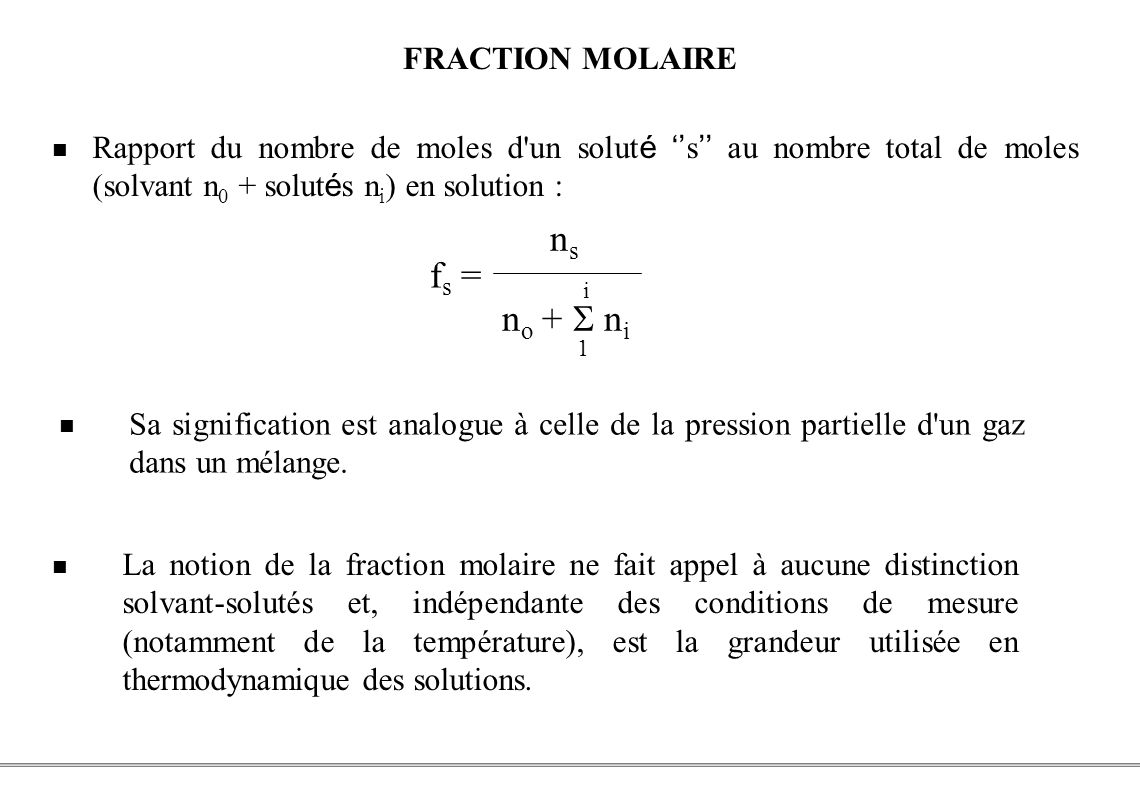 ns fs = no +  ni FRACTION MOLAIRE i 1