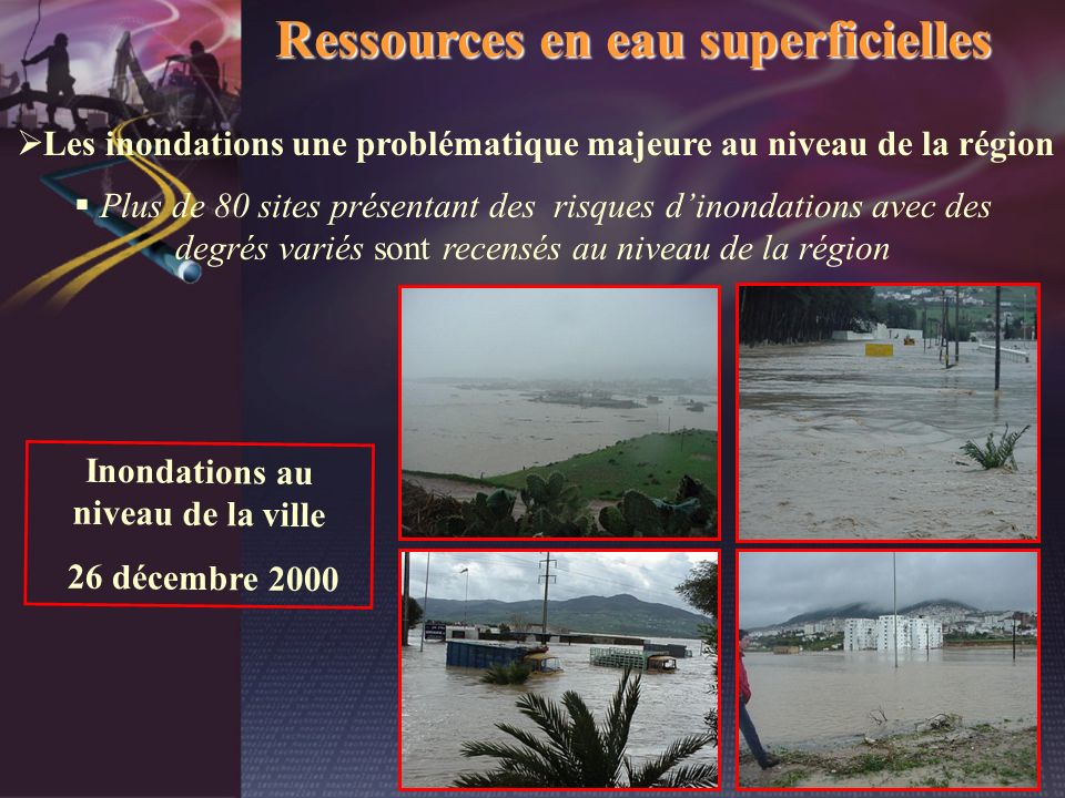 Les inondations une problématique majeure au niveau de la région
