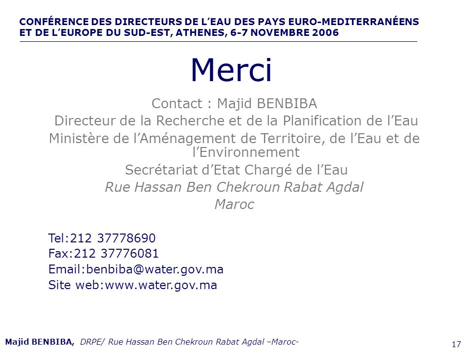 Merci Contact : Majid BENBIBA