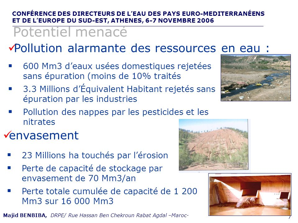 Potentiel menacé Pollution alarmante des ressources en eau :