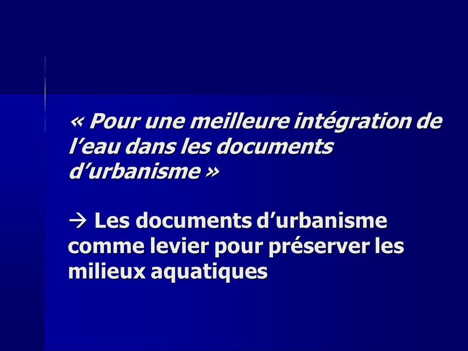 « Pour une meilleure intégration de l'eau dans les documents d'urbanisme »
