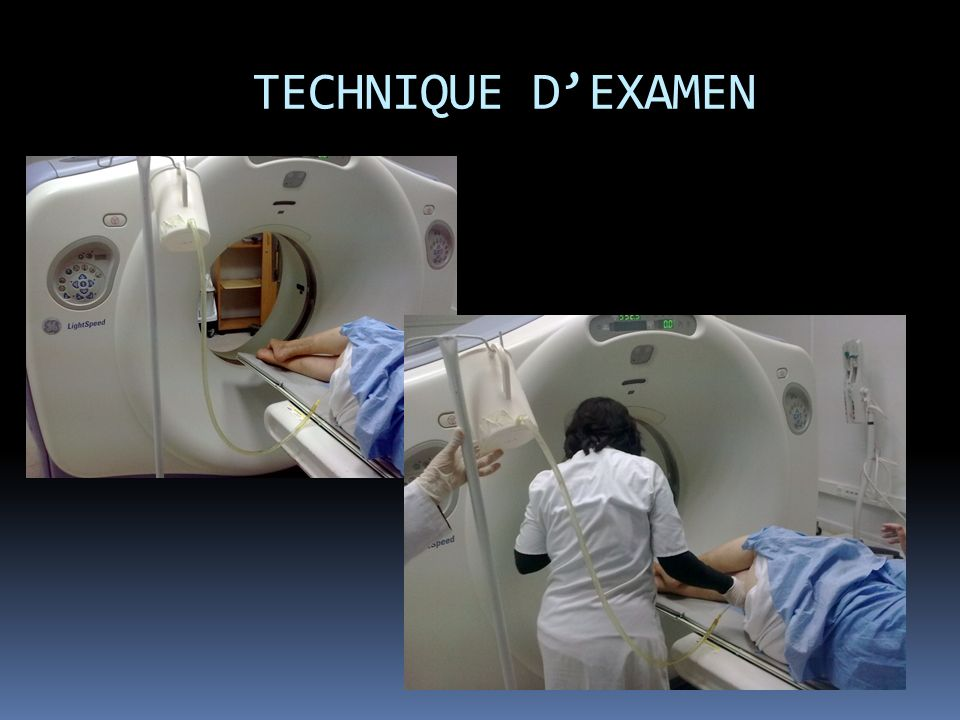 TECHNIQUE D'EXAMEN