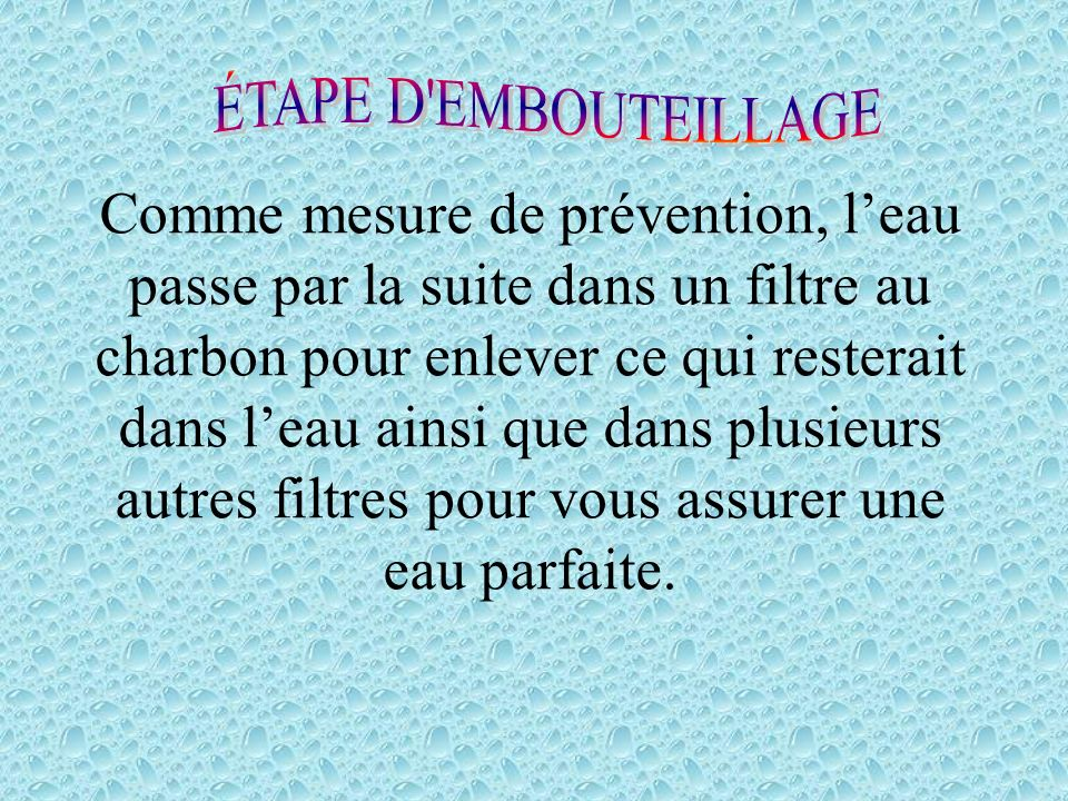 ÉTAPE D EMBOUTEILLAGE
