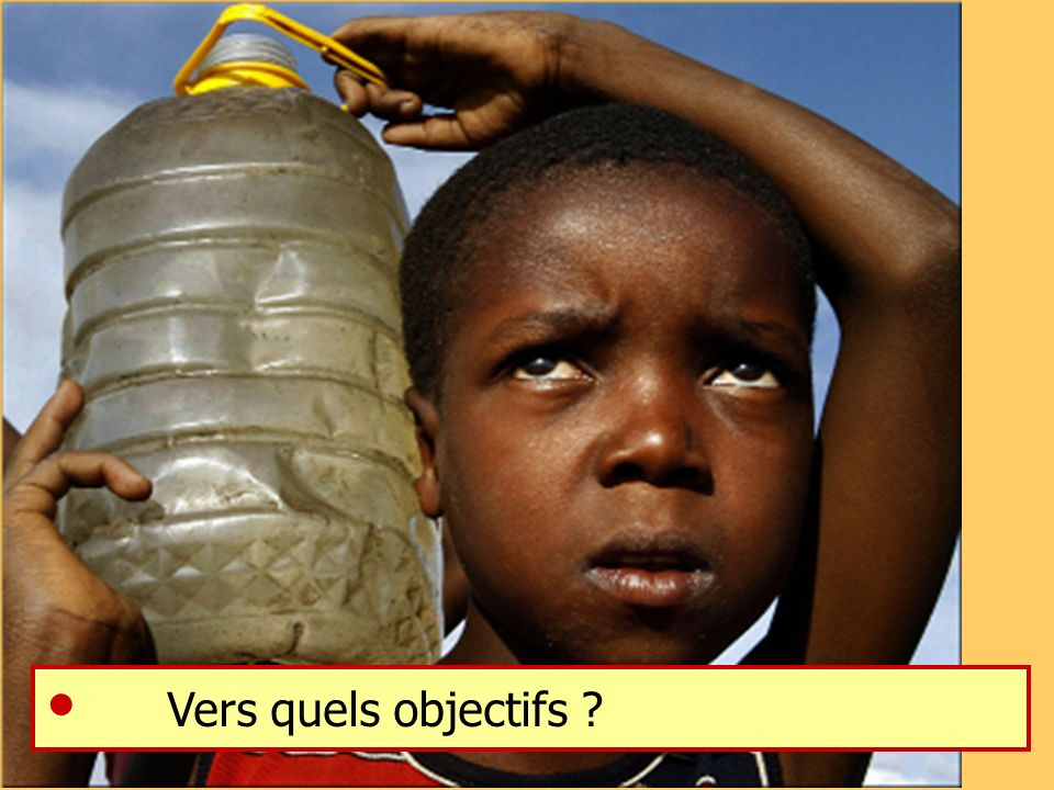  Vers quels objectifs G.Payen, Conseil Economique et Social, Paris, 2 mai 2007