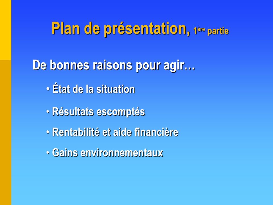 Plan de présentation, 1ère partie