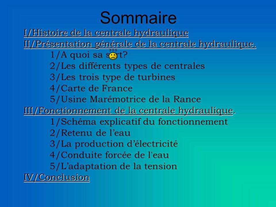 Sommaire I/Histoire de la centrale hydraulique