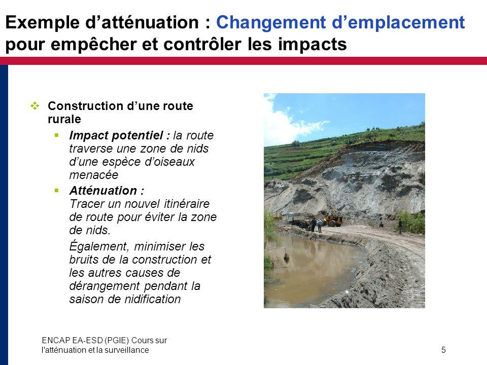 Exemple d'atténuation : Changement d'emplacement pour empêcher et contrôler les impacts
