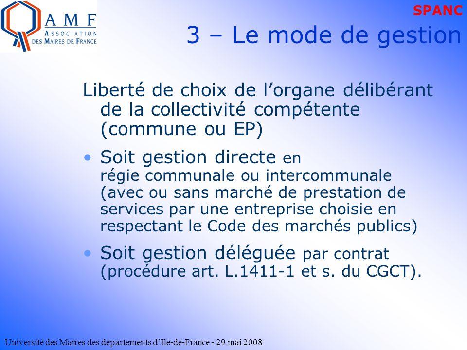 SPANC 3 – Le mode de gestion. Liberté de choix de l'organe délibérant de la collectivité compétente (commune ou EP)