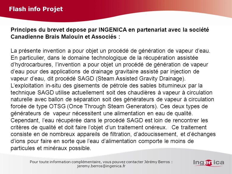 Flash info Projet Principes du brevet depose par INGENICA en partenariat avec la société Canadienne Brais Malouin et Associés :