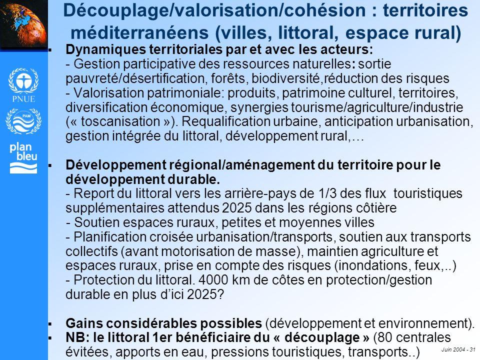 Découplage/valorisation/cohésion : territoires méditerranéens (villes, littoral, espace rural)