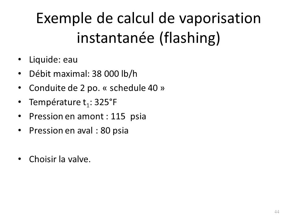 Exemple de calcul de vaporisation instantanée (flashing)