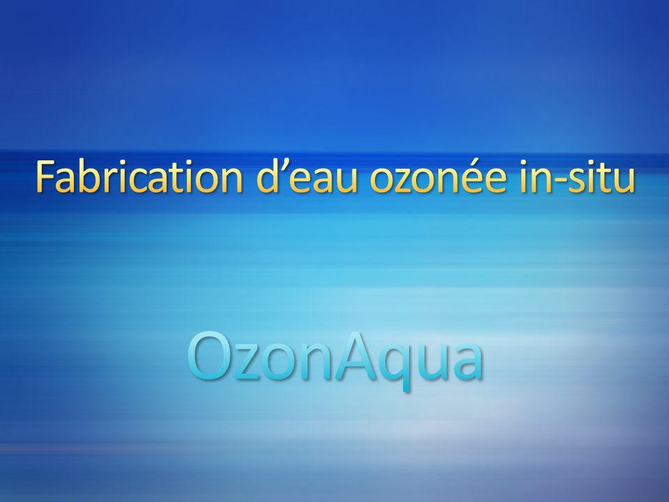 Fabrication d'eau ozonée in-situ