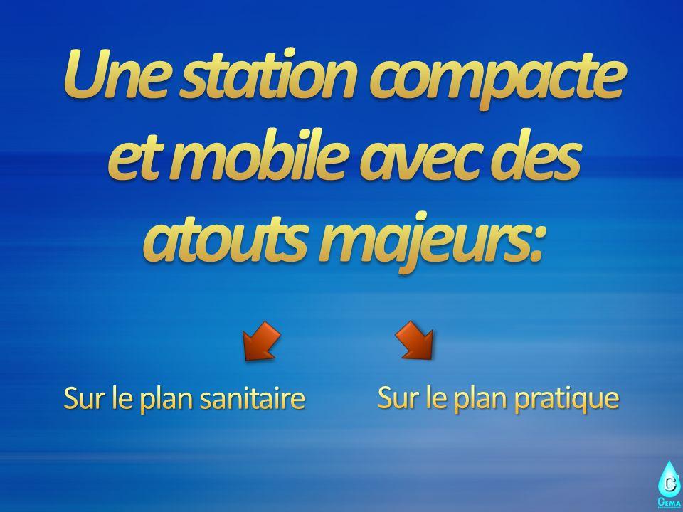Une station compacte et mobile avec des atouts majeurs: