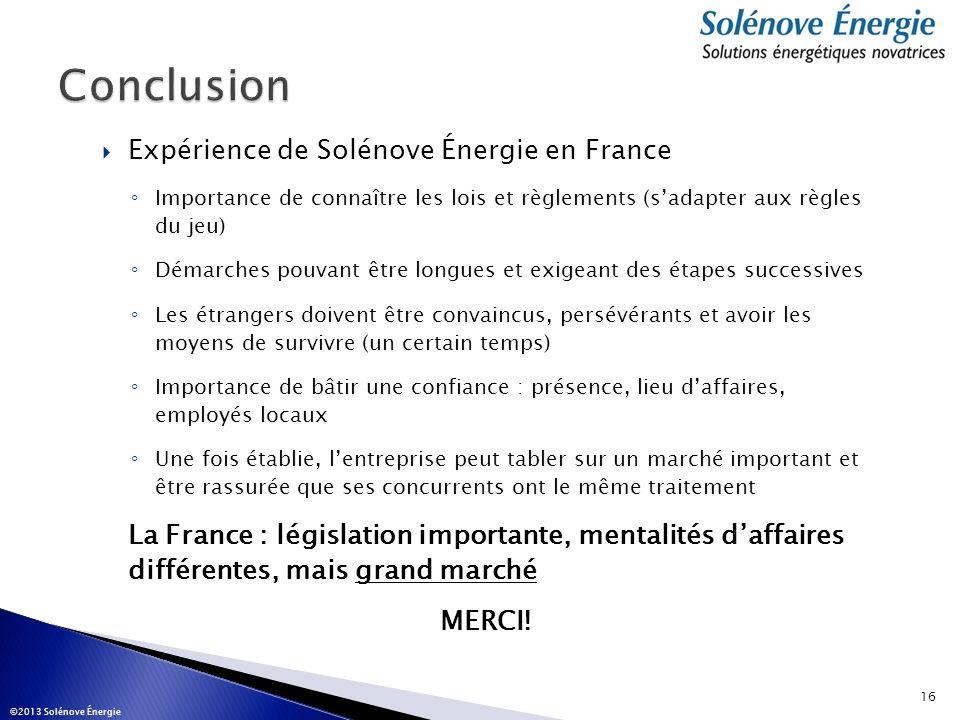 Conclusion Expérience de Solénove Énergie en France