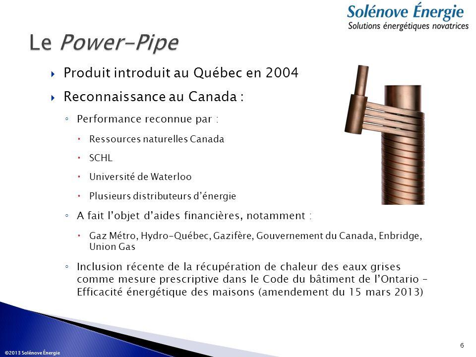Le Power-Pipe Produit introduit au Québec en 2004
