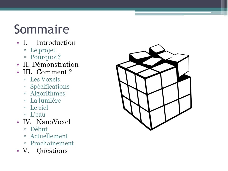 Sommaire I. Introduction II. Démonstration III. Comment