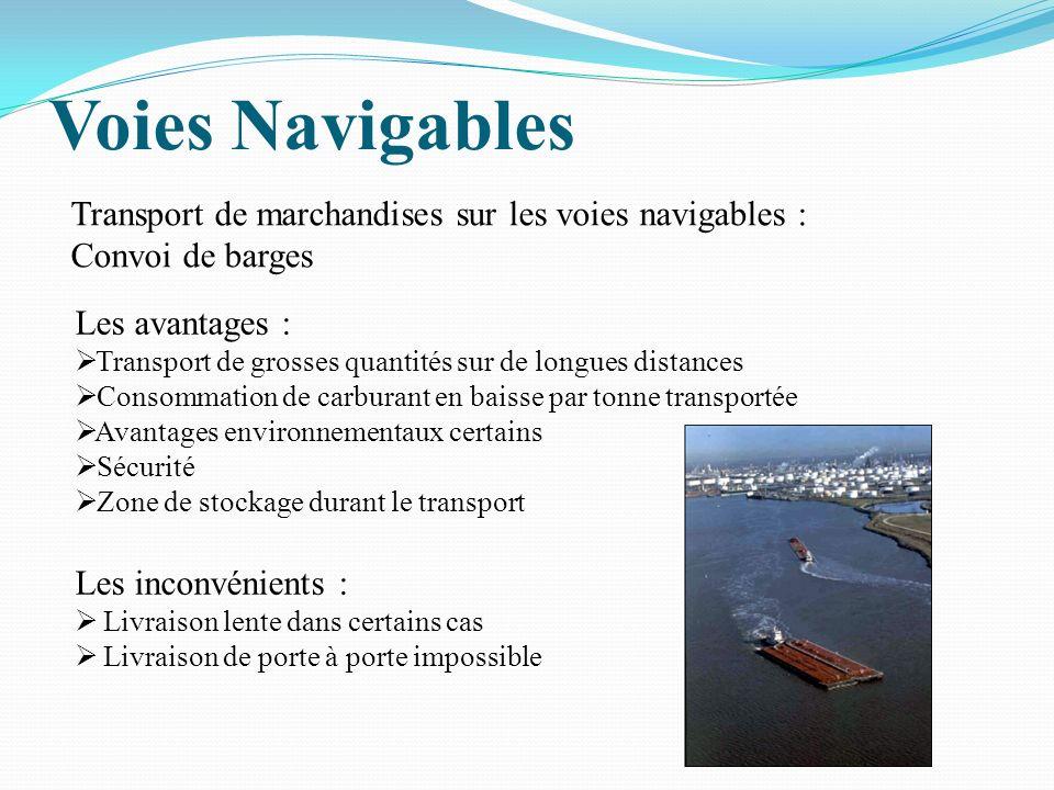 Voies Navigables Transport de marchandises sur les voies navigables :