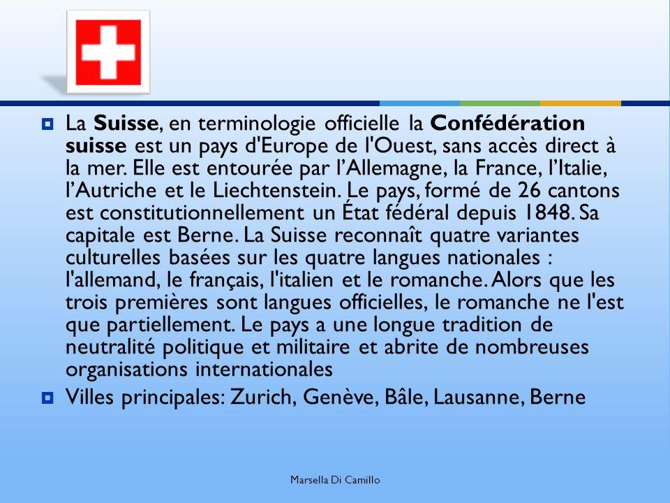 Villes principales: Zurich, Genève, Bâle, Lausanne, Berne