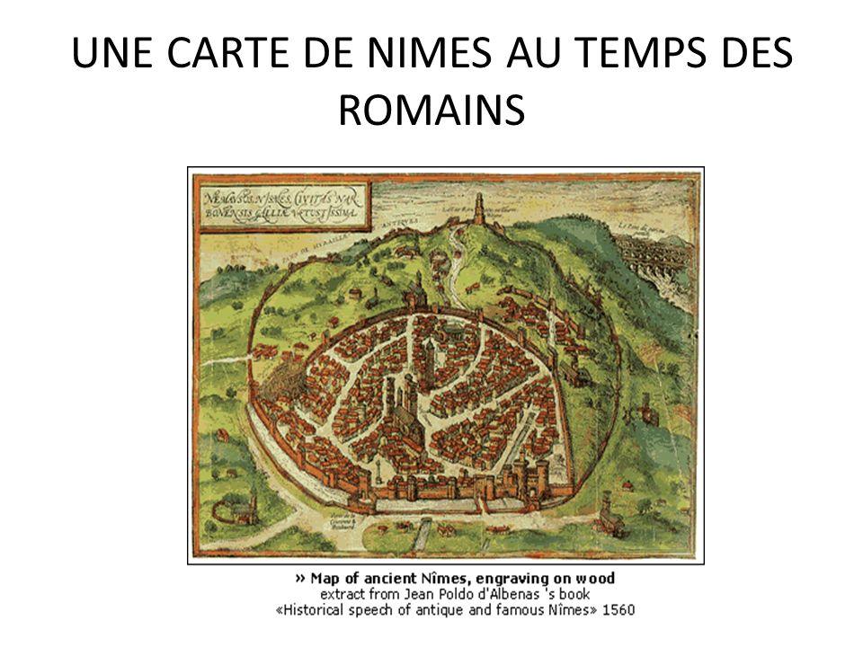 UNE CARTE DE NIMES AU TEMPS DES ROMAINS