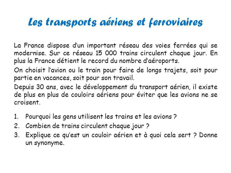 Les transports aériens et ferroviaires