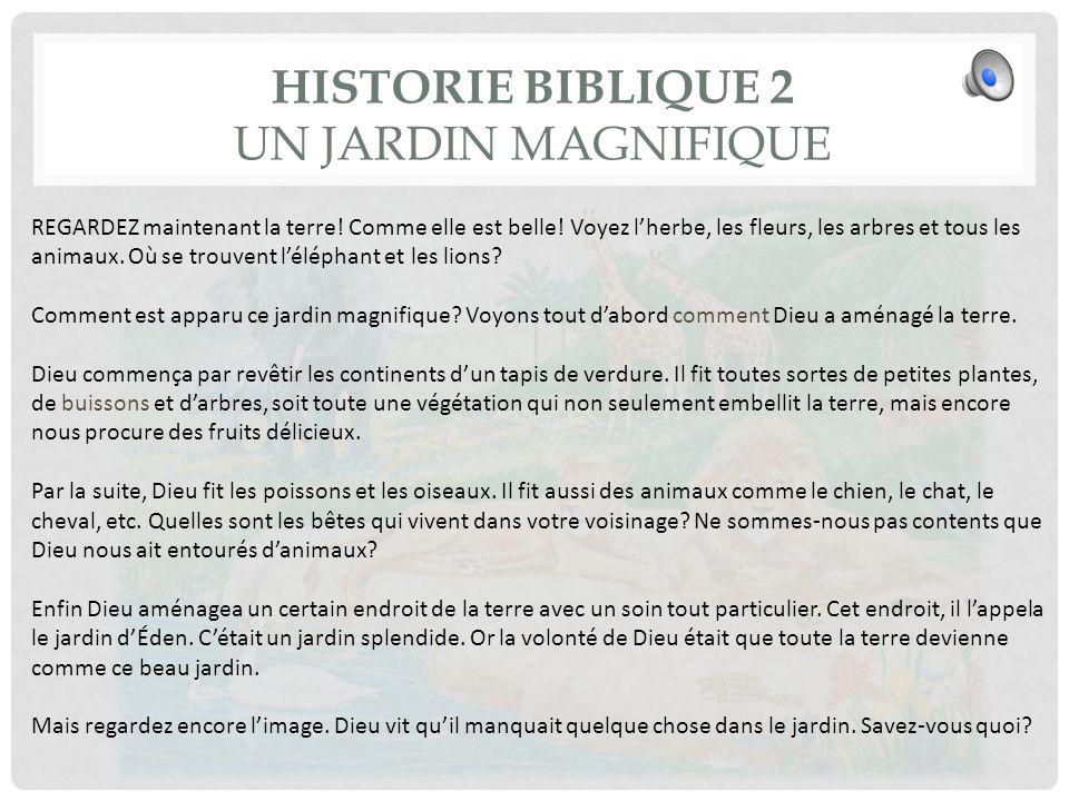 Historie biblique 2 Un jardin magnifique