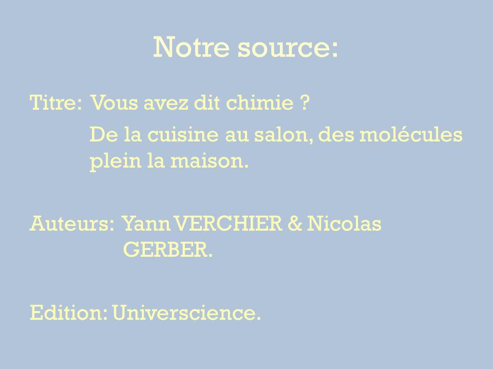 Notre source: