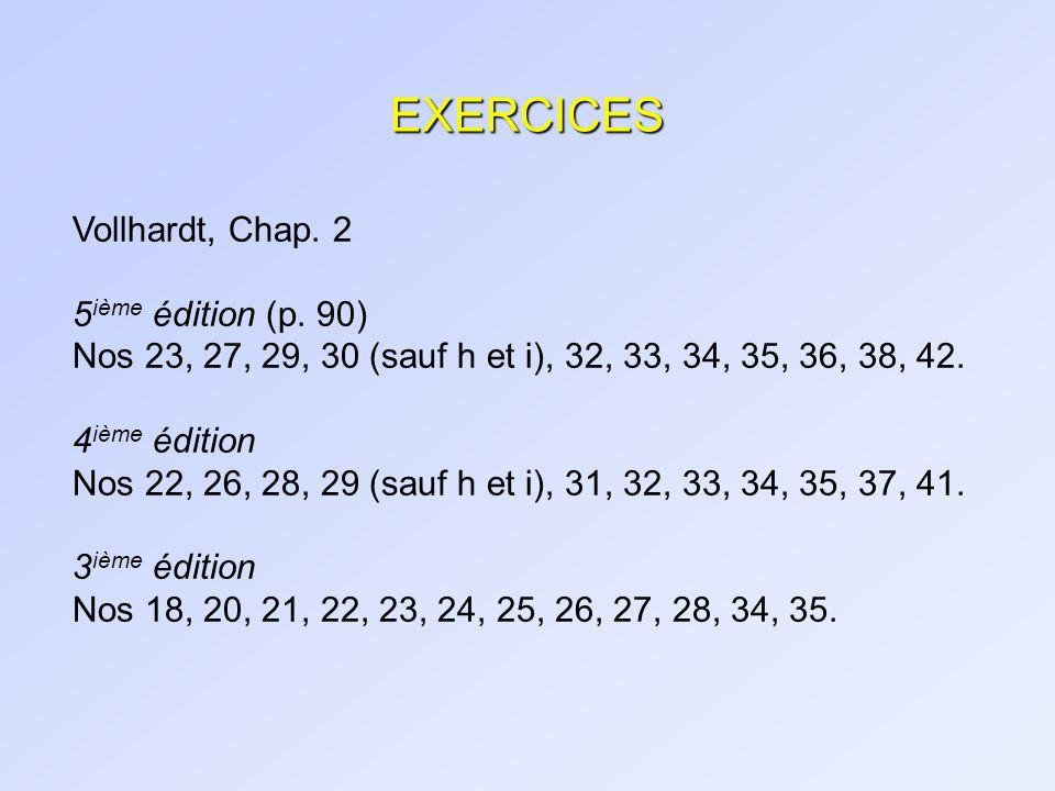 EXERCICES Vollhardt, Chap. 2 5ième édition (p. 90)