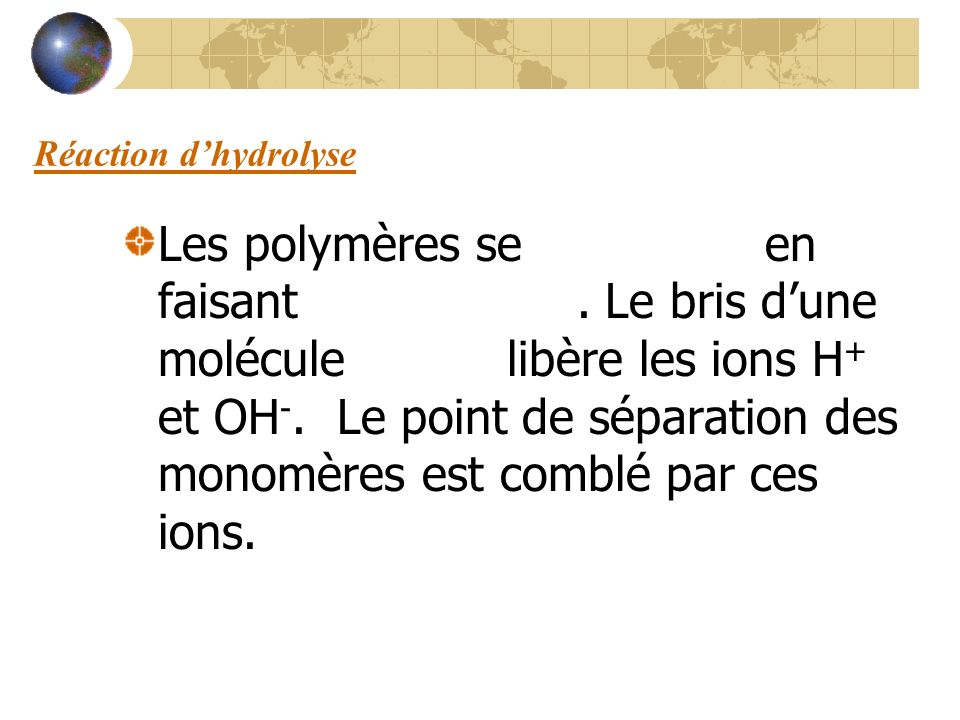 Réaction d'hydrolyse