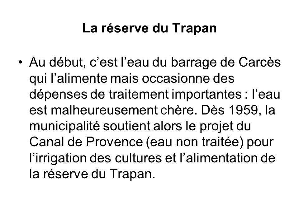 La réserve du Trapan