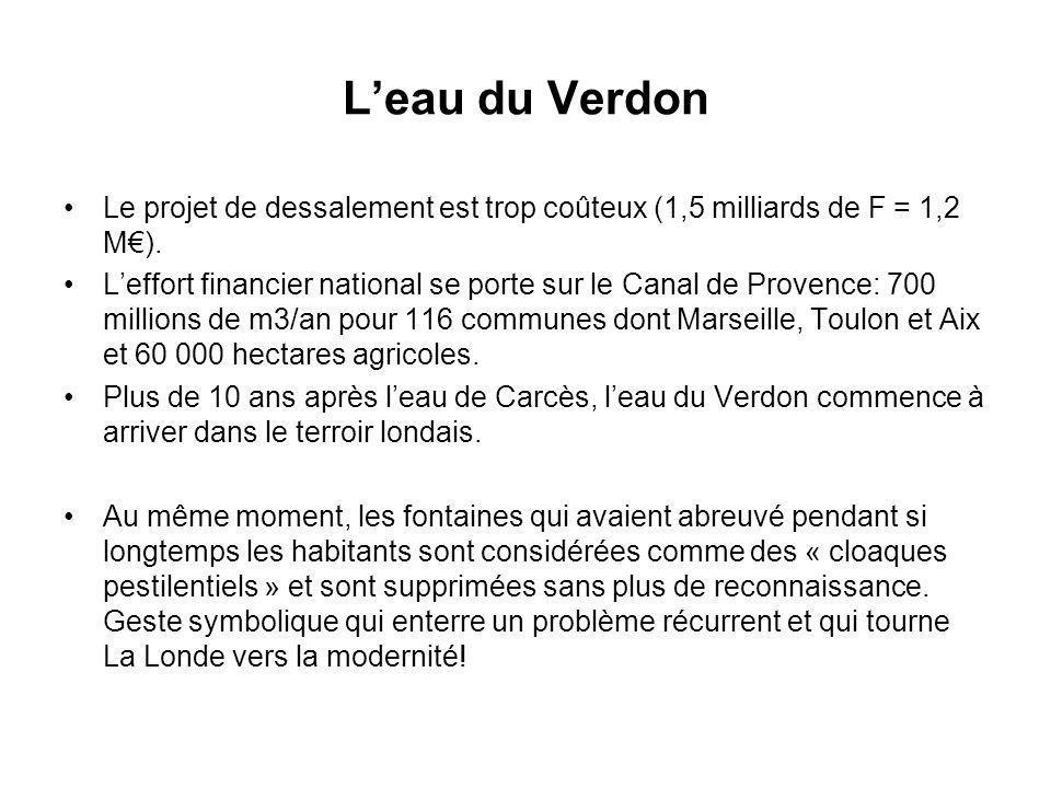 L'eau du Verdon Le projet de dessalement est trop coûteux (1,5 milliards de F = 1,2 M€).