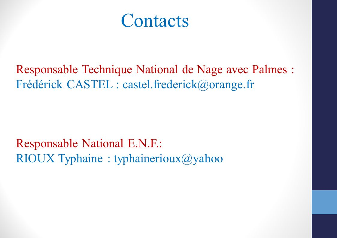 Contacts Responsable Technique National de Nage avec Palmes :