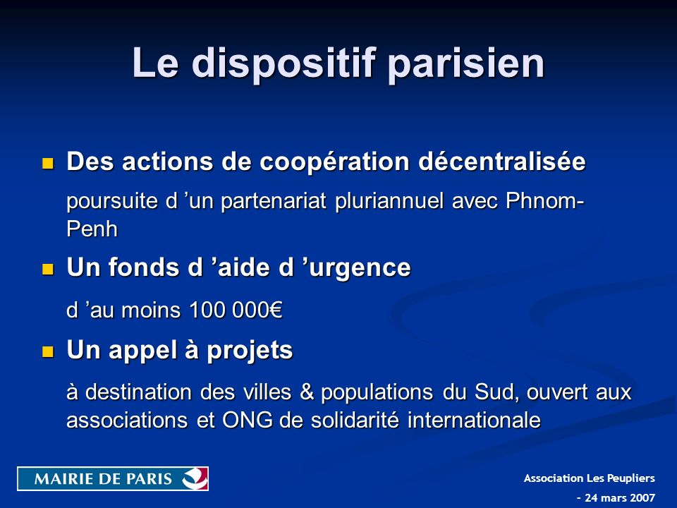 Le dispositif parisien