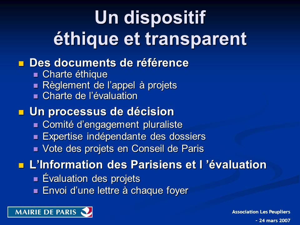 Un dispositif éthique et transparent