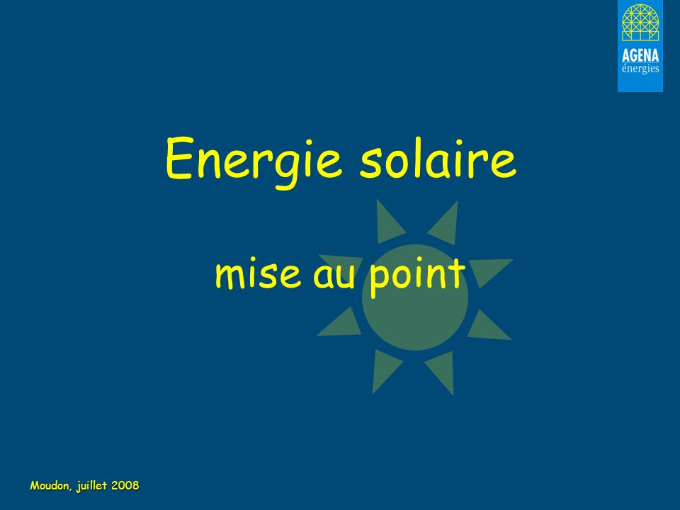 Energie solaire mise au point