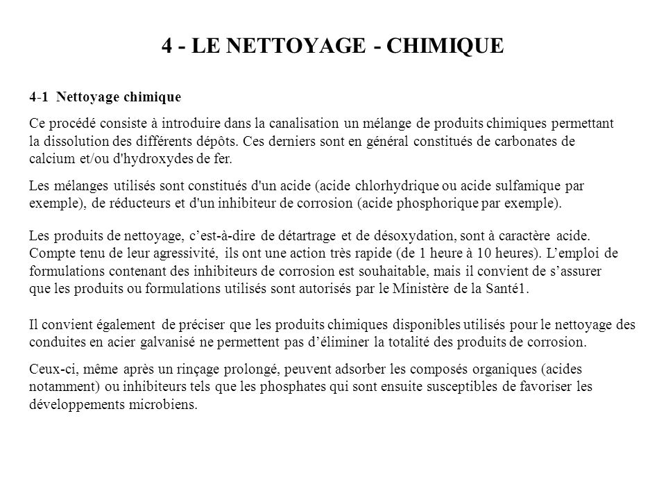 4 - LE NETTOYAGE - CHIMIQUE